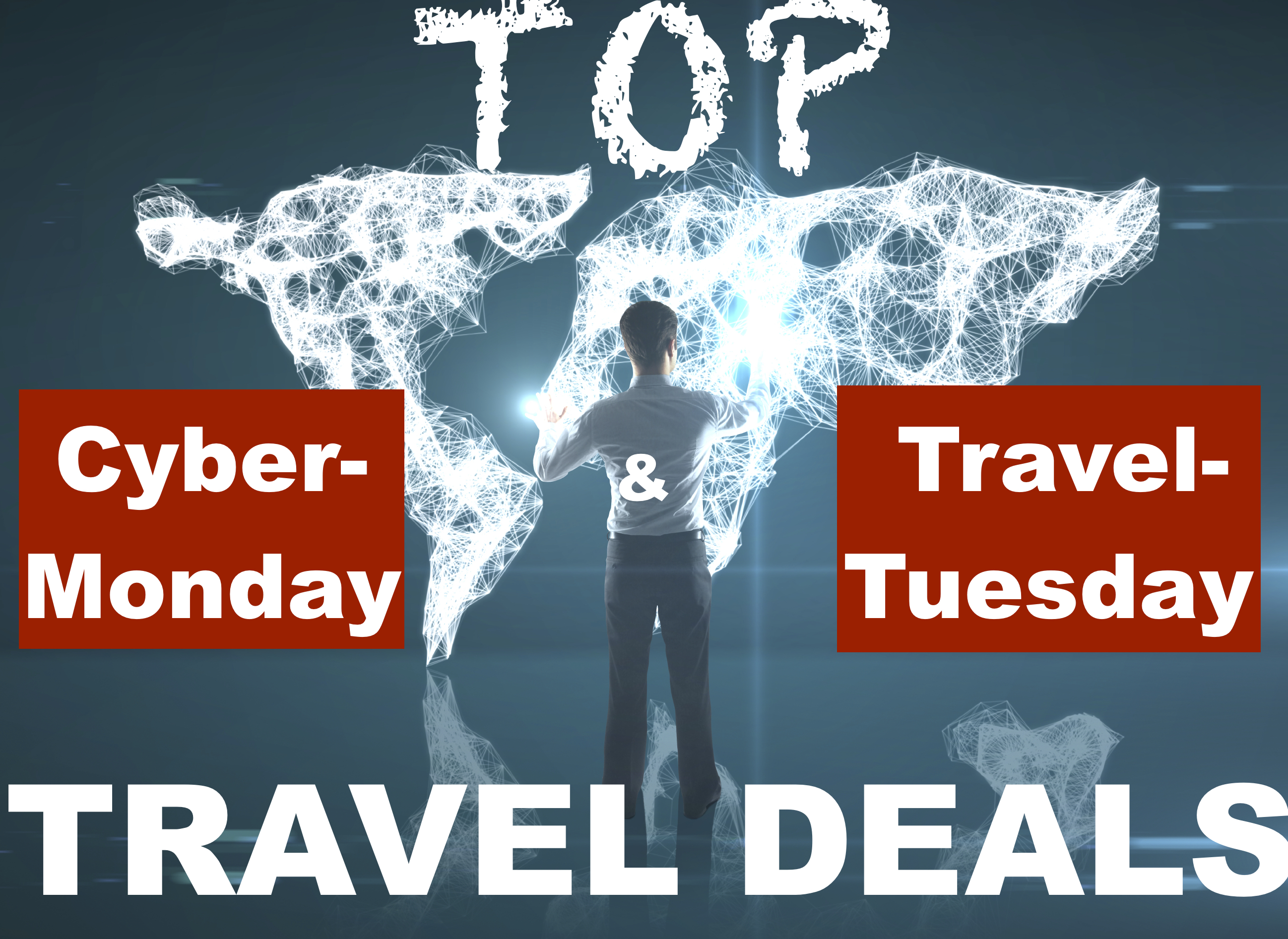 Top Cyber Monday Travel Tuesday Travel Deals Bttb