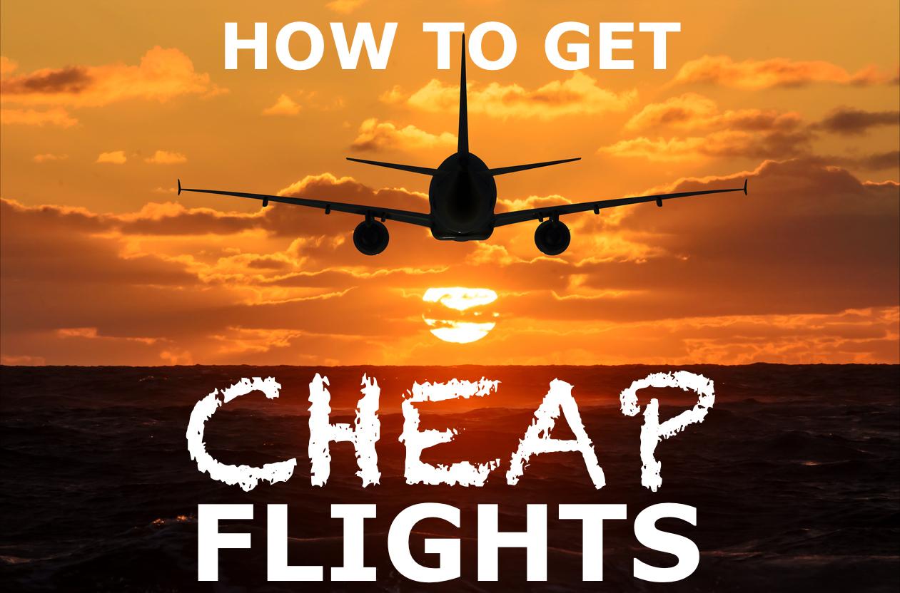 HOW TO FIND CHEAP FLIGHTS ONLINE   BTTB